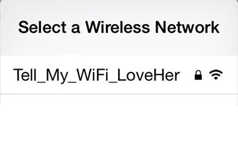 Best Wifi Name Ever - Tell My WiFi Love her