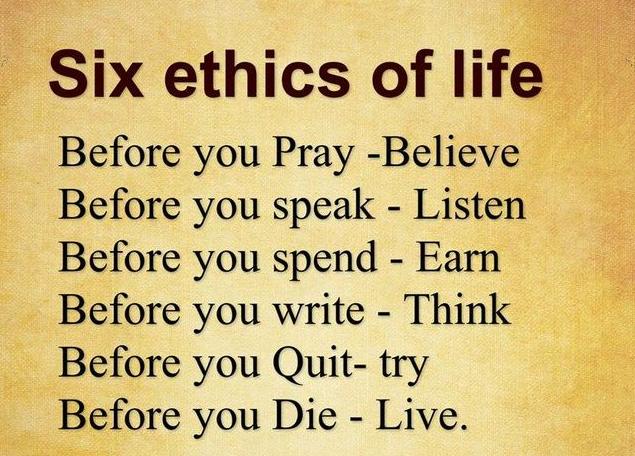 six ethics of life common sense evaluation